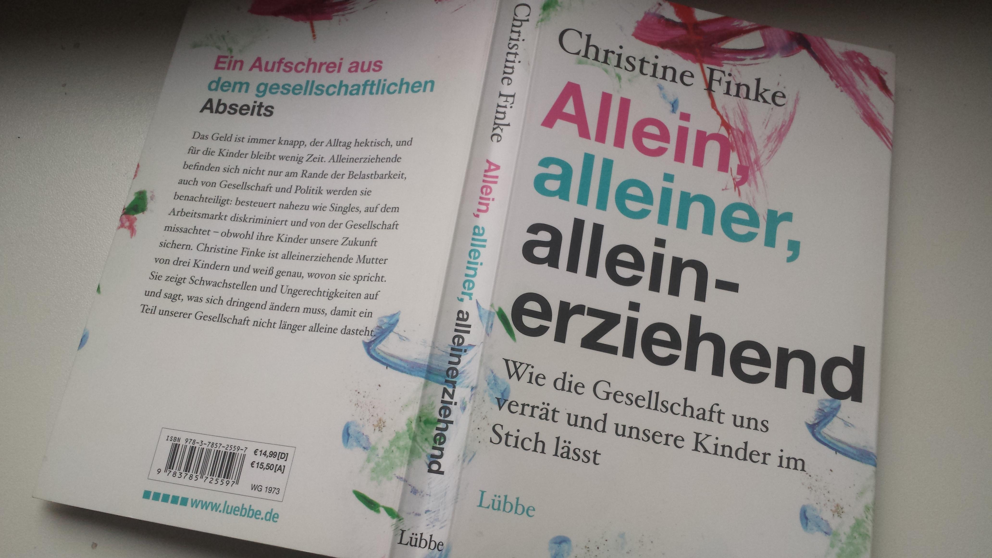 Christiane Finke - allein, alleiner, alleinerziehend